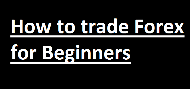 Understanding forex trading for beginners